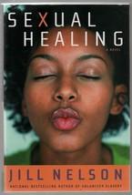 Sexual Healing - Jill Nelson - HC - 2003  Agate Publishing - 9780972456203 - $1.86