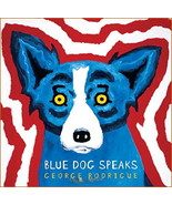 Blue Dog Speaks :  George Rodrigue -  New Softcover Art Book   @ZB - $14.95