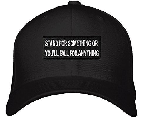 Stand For Something or You'll Fall for Anything Hat - Adjustable Mens Black