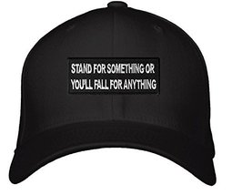 Stand For Something or You'll Fall for Anything Hat - Adjustable Mens Black - $15.79
