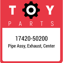 17420-50200 Toyota Pipe Assy Exhaust, New Genuine OEM Part - $243.45