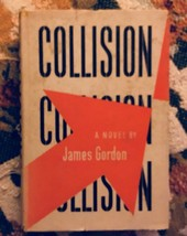 Collison by James Gordon 1st. 1947. - $24.50