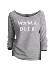 Thread Tank Mama Deer Women's Slouchy 3/4 Sleeves Raglan Sweatshirt Sport Grey - $24.99+