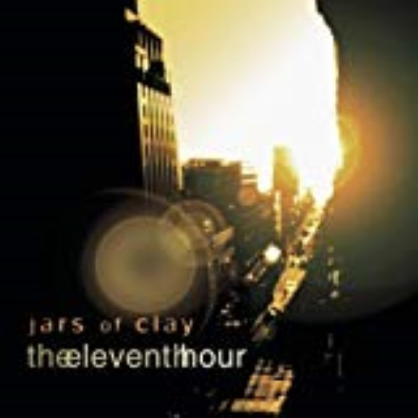 The Eleventh Hour by Jars of Clay Cd