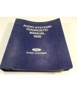1990 Ford Audio Systems Diagnostic Manual Loose Leaf Binder - $24.99