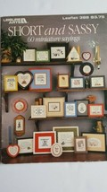 Leisure Arts 388 Short & Sassy 60 Mini Sayings for Counted Cross Stitch ... - $3.91