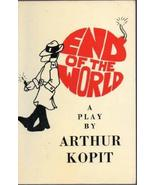 End of the World (With a Symposium to Follow) [Dec 01, 1984] Kopit, Arthur - $22.77