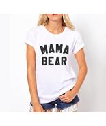 MAMA BEAR Women tee WHITE - $18.00