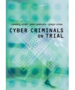 Cyber Criminals on Trial [Hardcover] Smith, Russell G.; Grabosky, Peter ... - $40.15