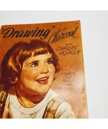 DRAWING IN CHARCOAL With Charles LaSalle 1960's Walter T. Foster.   - $13.00