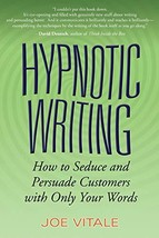 Hypnotic Writing: How to Seduce and Persuade Customers with Only Your Wo... - $11.87