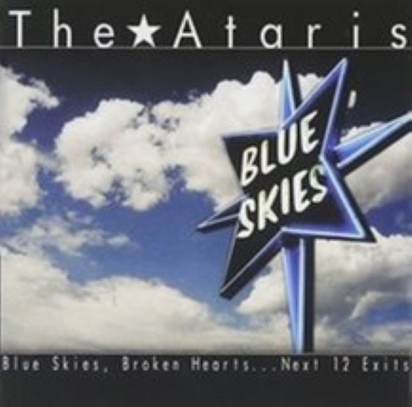 Blue Skies, Broken Hearts .. .Next 12 Exits by The Ataris Cd