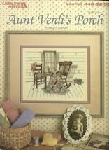 Aunt Verdi's Porch Cross Stitch Embroidery Pattern Leaflet 448 Leisure Arts - $6.99