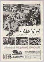 New York Central '40s Passenger Train Travel Holidate for Two PRINT AD V... - $7.84