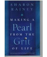 Making a Pearl from the Grit of Life by Sharon ... - $7.75
