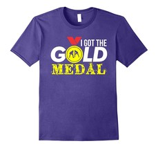 New Tee - I Got The Gold Medal Sports Player Team T Tee Men - $19.95+