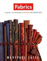 Fabrics: A Guide for Interior Designers and Architects (Norton Professio... - $16.82