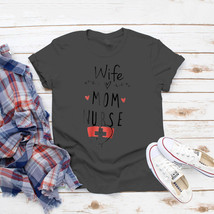 Womens Nurse Healthcare For Mom Wife Mom Nurse T-Shirt Ideas Birthday Gi... - $15.99+