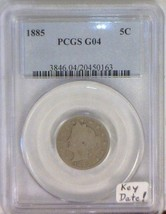 1885 Liberty Nickel PCGS G-04 Key Date! - $485.09