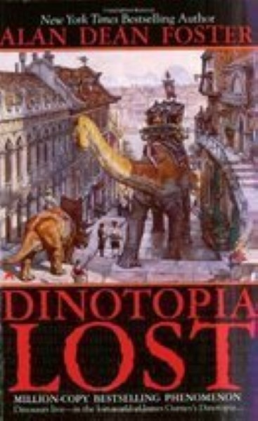 Dinotopia Lost by Foster, Alan Dean