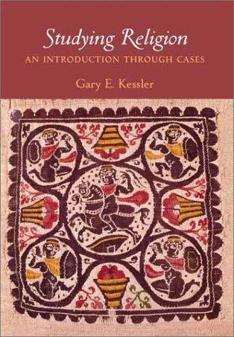 Primary image for Studying Religion: An Introduction Through Cases Kessler, Gary E.