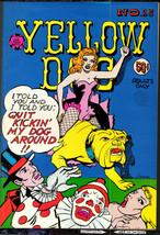 Yellow Dog 25, Print Mint 1973  classic Underground Comix - obo - $14.25