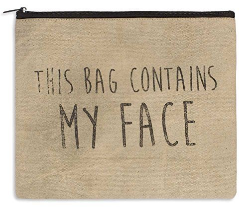 "Large Makeup Bag 11""x9"" This Bag Contains My Face"