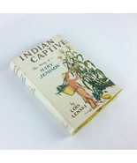 Indian Captive Story of Mary Jemison 1941 Childrens Vintage Book Lois Le... - $110.00