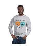 Knitting Takes Balls Funny Yarn Graphic Design Unisex Sweatshirt - $28.50+