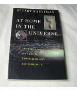 At Home in the Universe the Search for Laws of Self-Organization and Com... - $9.08