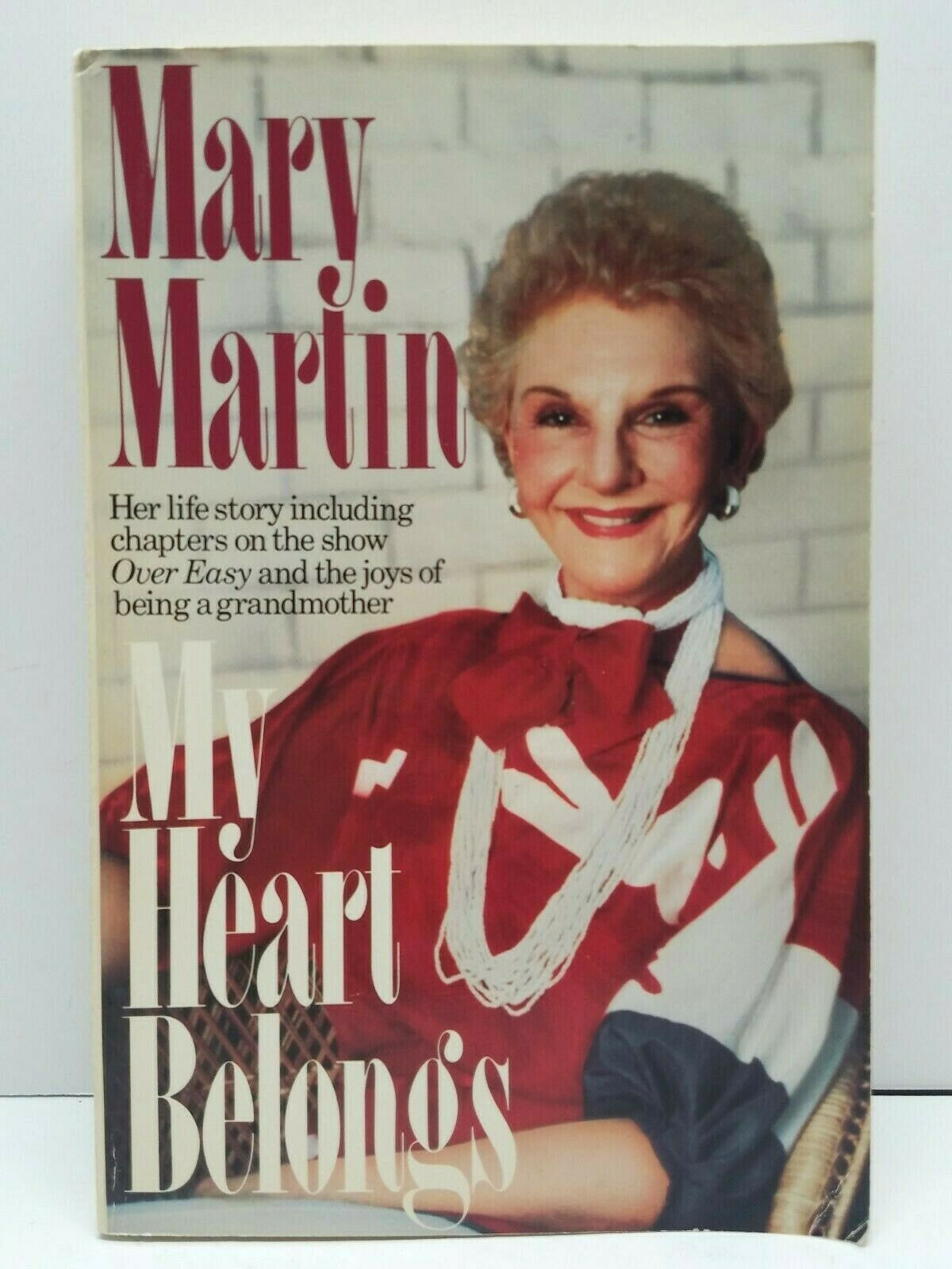 Primary image for Mary Martin My Heart Belongs 1984 Paperback Book Signed & Inscribed Rare