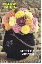 Pillow Patch Kettle of Zinnias Crochet Pattern~Annie's~NEW~1982 - $8.99