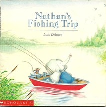 Nathan's Fishing Trip by Lulu Delacre 1988 Softcover Book - $1.99