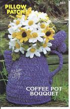 Pillow Patch Coffee Pot Bouquet Crochet Pattern~Annie's~NEW~1982 - $8.99