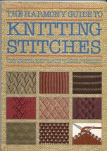 The Harmony Guide to Knitting Stitches [Paperback] [May 01, 1989] Lyric ... - $9.89