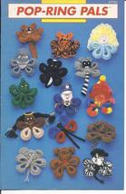 Pop Ring Pals Crochet Pattern~Annie's~Dated 1990~OOP - $24.99