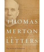 Thomas Merton: A Life in Letters: The Essential Collection by Thomas Mer... - $12.00