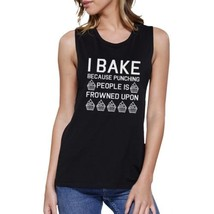 I Bake Because Womens Black Muscle Tank Top Funny Baking Quote - $14.99