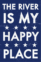 Rustic Wooden Sign The River Is My Happy Place  River Approx 6 x 10 Item... - $24.00