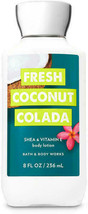 Bath and Body Works Body Lotion Fresh Coconut Colada 8 oz  NEW and Sealed  - $10.35