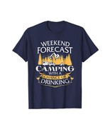 Brother Shirts - Weekend Forecast Camping With A Chance Of Drinking Tee Men - $19.95+