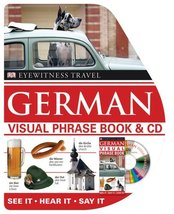 Visual Phrase Book and CD: German (EW Travel Guide Phrase Books) DK Publ... - $24.61