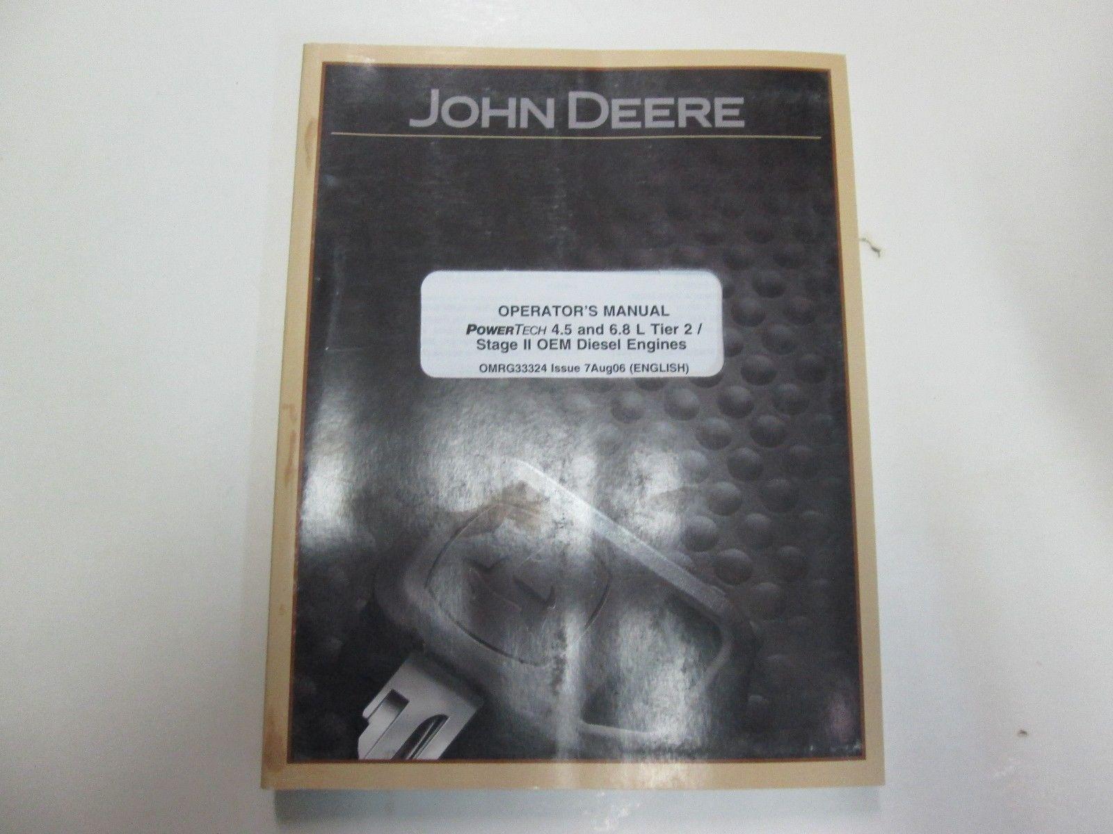 John Deere Powertech 4.5L 6.8L Tier 2 Stage II Diesel Engines Operators  Manual