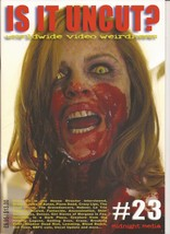 Is It Uncut? Magazine #23 Jaws Of Satan Blood Beach Evil Town Naboer Horror - $19.95
