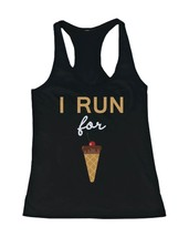 Women's Workout Tanks Workout Fitness Gym shirts Unisex - I Run For Ice Cream - $14.99+
