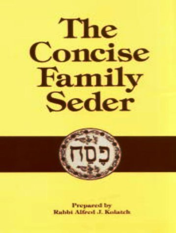 The Concise Family Seder [Jan 01, 1987] Kolatch, Alfred J.