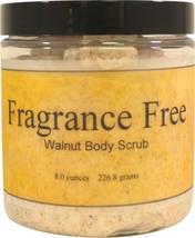 Fragrance Free Walnut Body Scrub - $18.42+