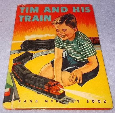 Tim and his Train Rand McNally Children's Book E.C. Reichert 1949