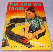 Tim and his Train Rand McNally Children's Book E.C. Reichert 1949 - $7.00