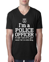 I am a police officer to save time let's just assume that I am never wrong V Nec - $14.50